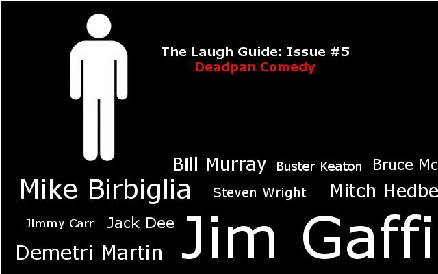 Comedians using dead pan humor
