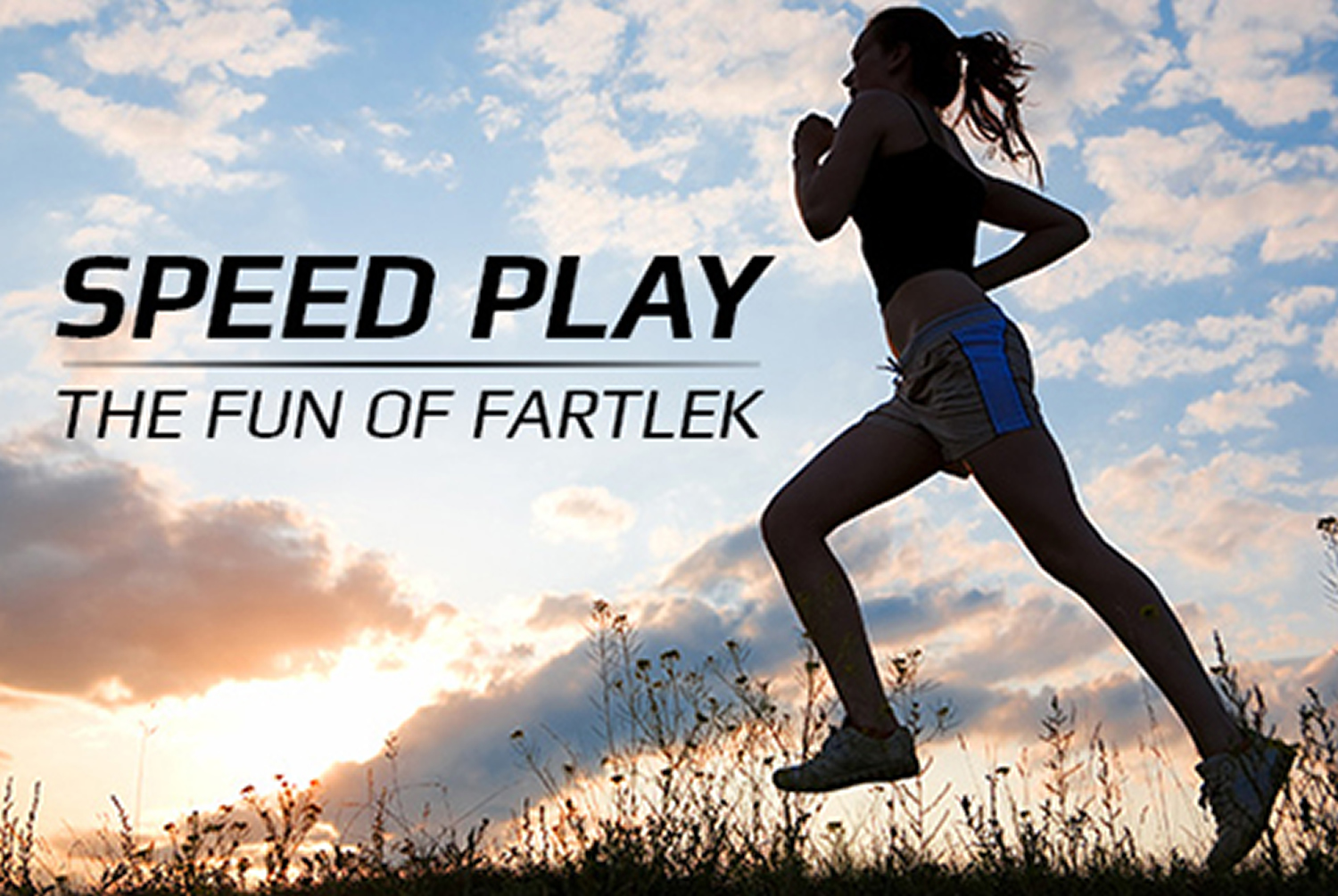 Speed Play - The Fun of Fartlek