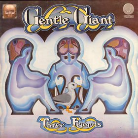 Gentle Giant - Three Friends